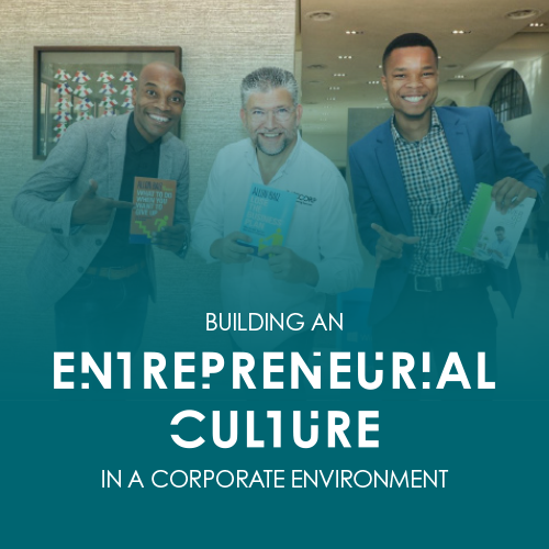 Building an entrepreneurial culture